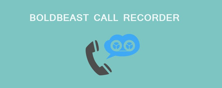 BoldBeast Call Recording App