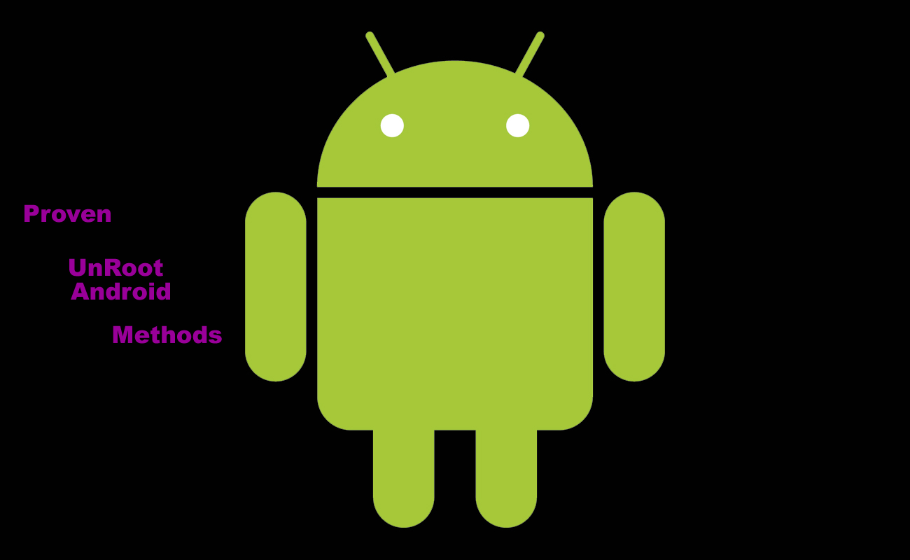 9 best unroot android methods